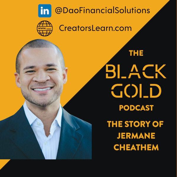 Financial Peace— The Story of Jermane Cheathem