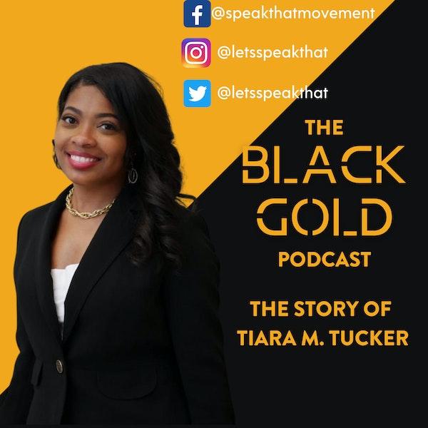 Let's Speak That!— The Story of Tiara M. Tucker