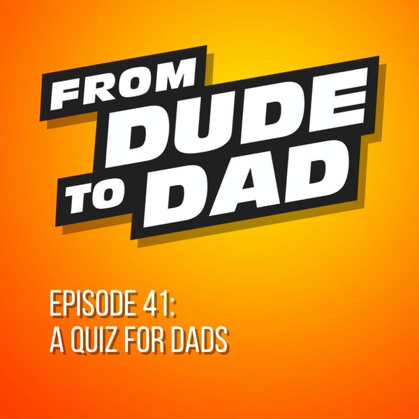 A Quiz For Dads Image