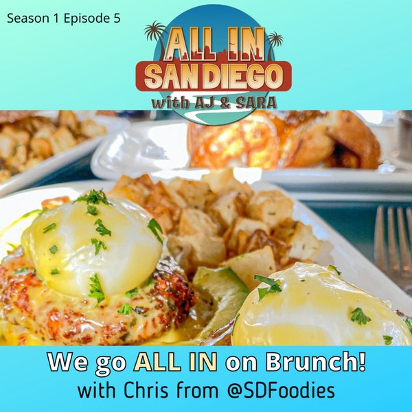 ALL IN on Brunch with @SDFoodies Image