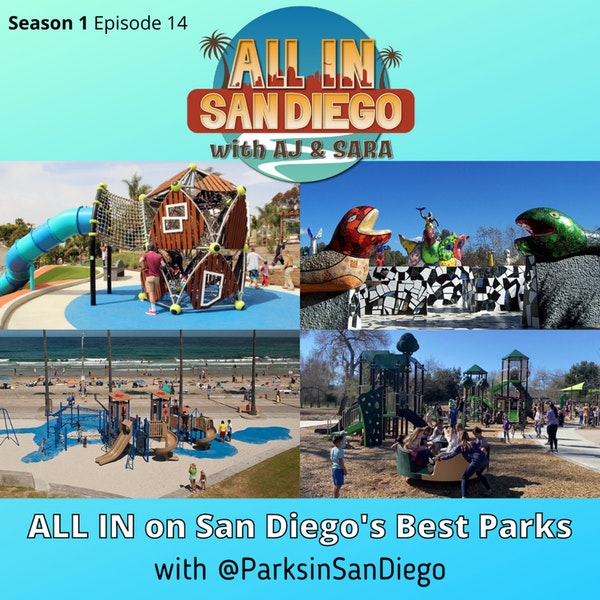 ALL IN on San Diego's Best Parks