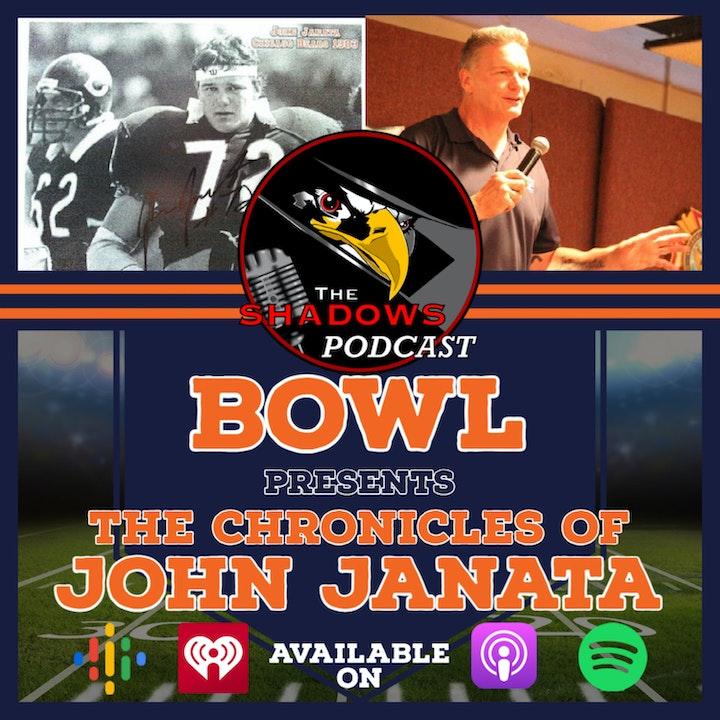 The Shadows Podcast Bowl: The Chronicles of John Janata