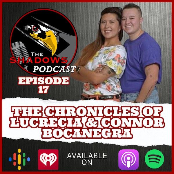 Episode 17: The Chronicles of Lucrecia & Connor Bocanegra