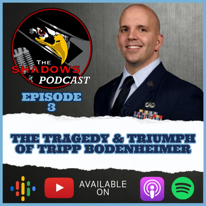 Episode 3: The Tragedy and Triumph of Tripp Bodenheimer