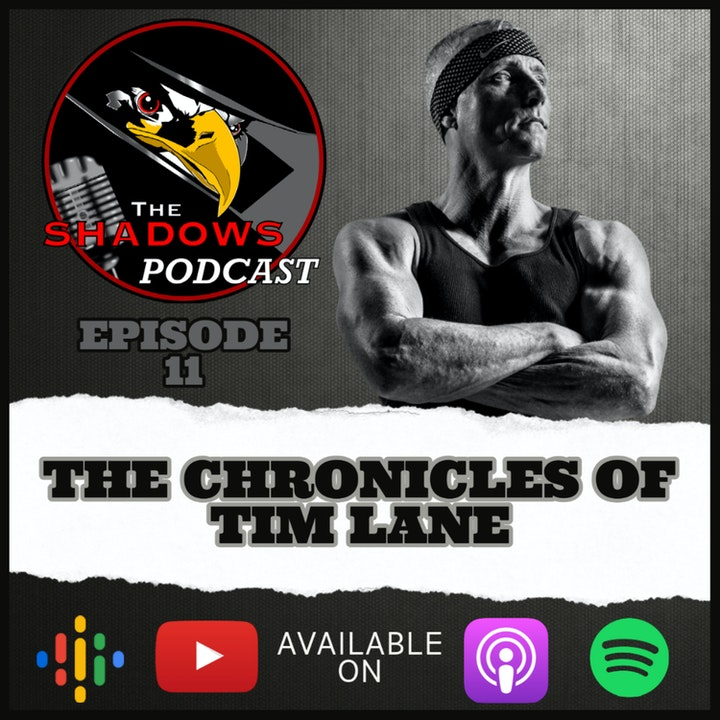 Episode 11: The Chronicles of Tim Lane