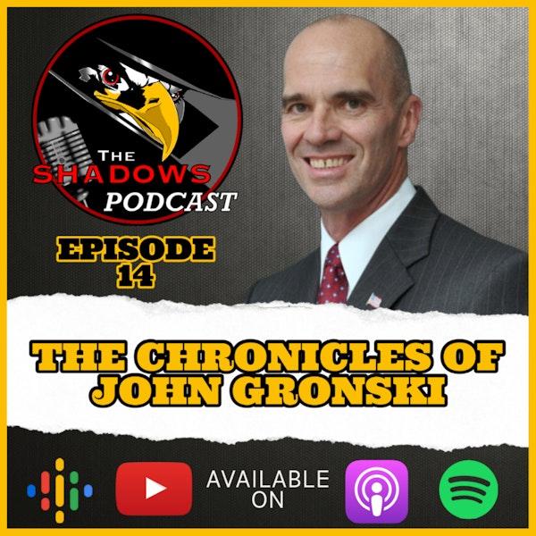 Episode 14: The Chronicles of John Gronski