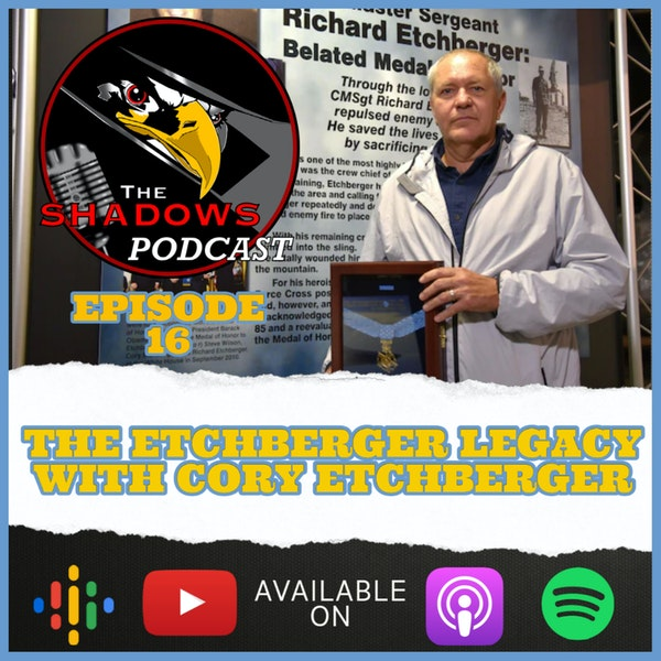 Episode 16: The Etchberger Legacy with Cory Etchberger
