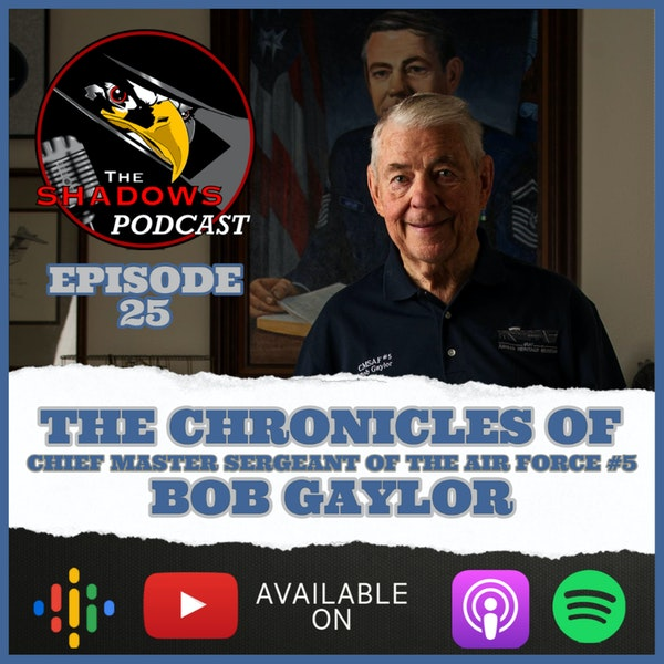 Episode 25: The Chronicles of Bob Gaylor