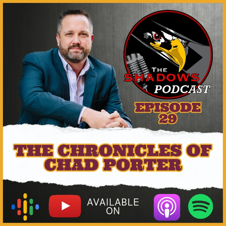 Episode 29: The Chronicles of Chad Porter