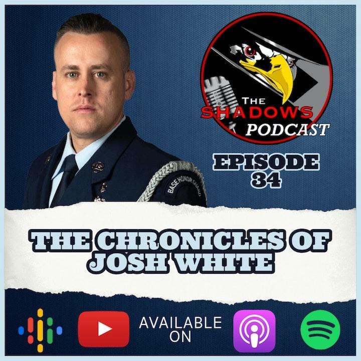 Episode 34: The Chronicles of Josh White