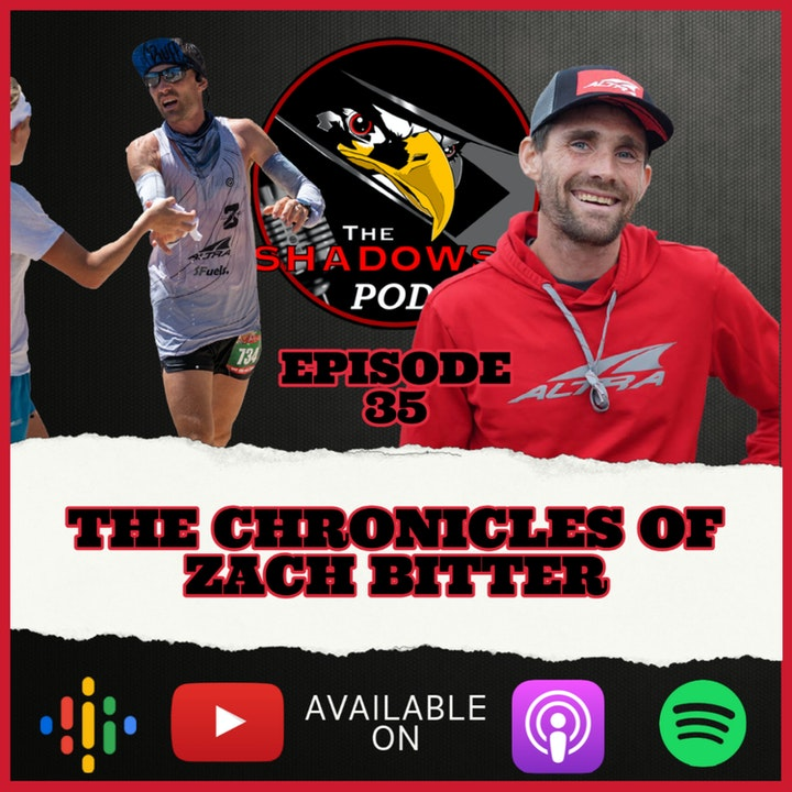Episode 35: The Chronicles of Zach Bitter