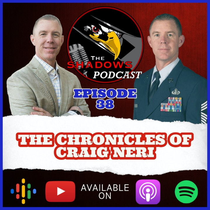 Episode 38: The Chronicles of Craig Neri