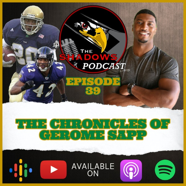 Episode 39: The Chronicles of Gerome Sapp