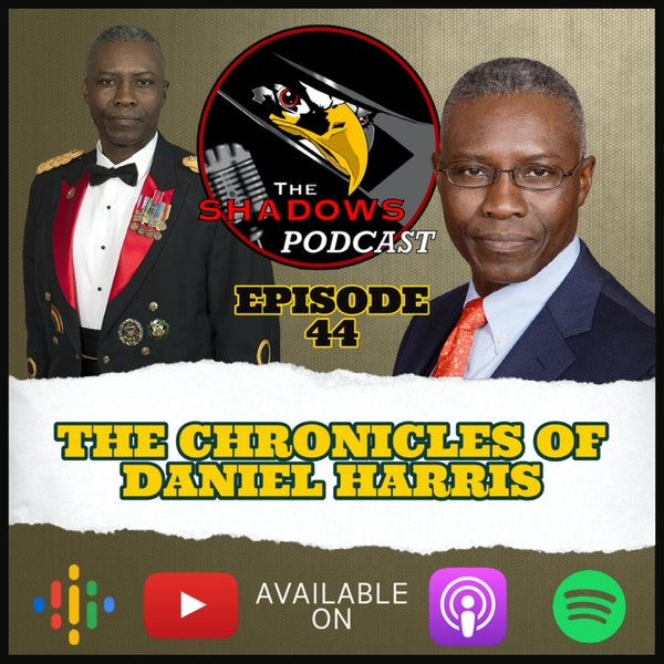Episode 44: The Chronicles of Daniel Harris