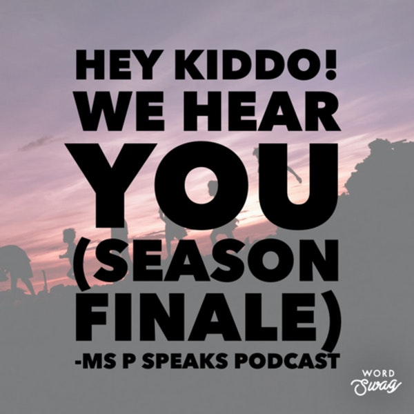 Season 3; Episode 13 - Hey Kiddo!... We Hear You (Season Finale) Image