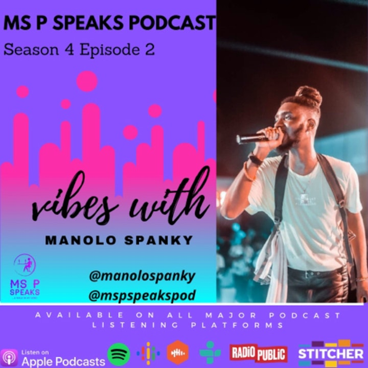 Season 4; Episode 2 - Vibes With Manolo Spanky