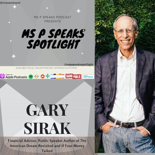 Ms P Speaks Spotlight Presents Gary Sirak Image