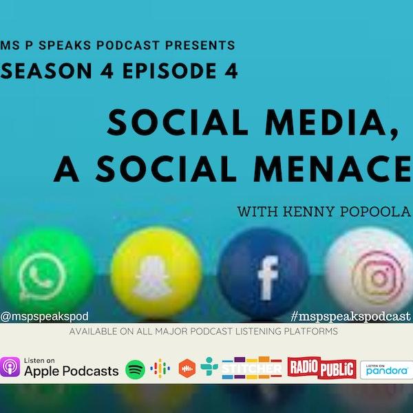 Season 4; Episode 4 -Social Media, A social Menace with Kenny Popoola Image