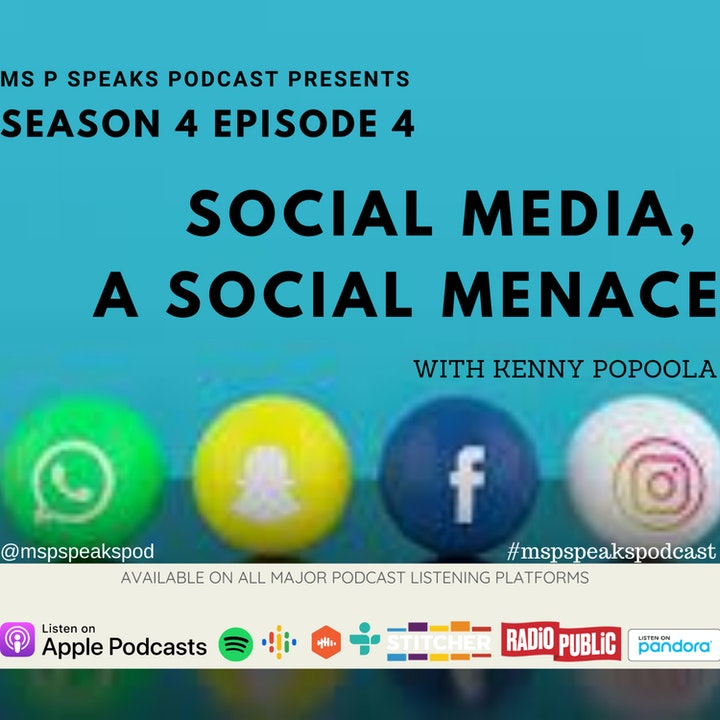 Season 4; Episode 4 -Social Media, A social Menace with Kenny Popoola