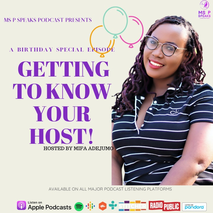 A BIRTHDAY SPECIAL: GETTING TO KNOW YOUR HOST