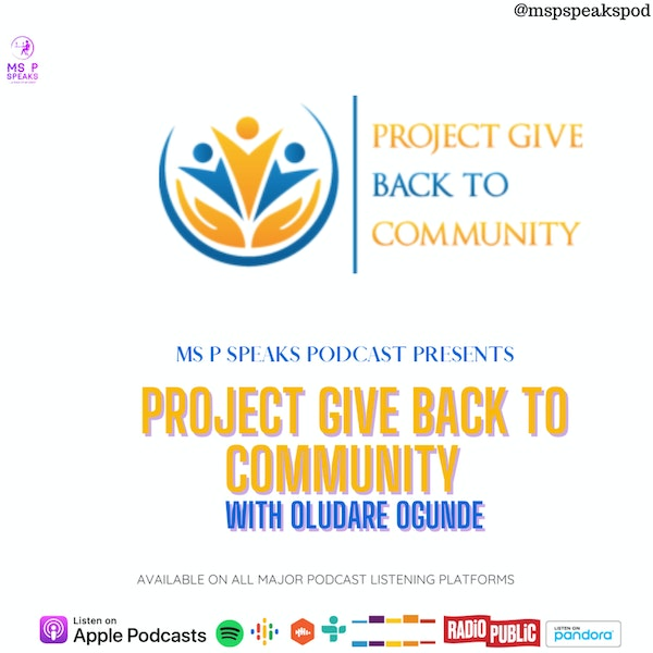 Season 4; Episode 9 - Project Give Back To Community, with Oludare Ogunde Image
