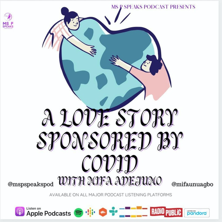 Season 4; Episode 11- A Love Story Sponsored by COVID With Mifa Adejumo