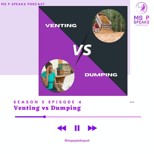 Season 5; Episode 4 - Venting vs Dumping Image