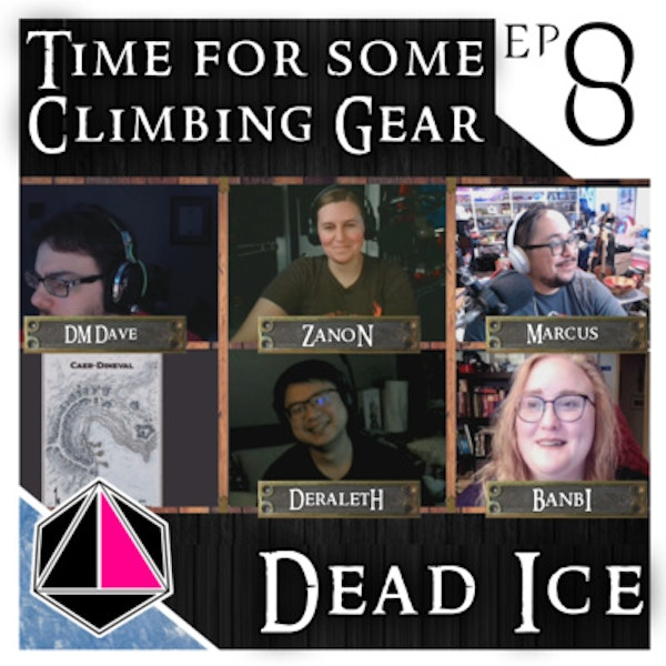 Time for some Climbing Gear | Dead Ice | Campaign 1: Episode 8
