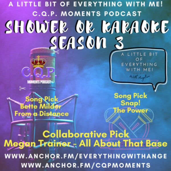 Shower or Karaoke 3 - S3 EP14 - All About That Base