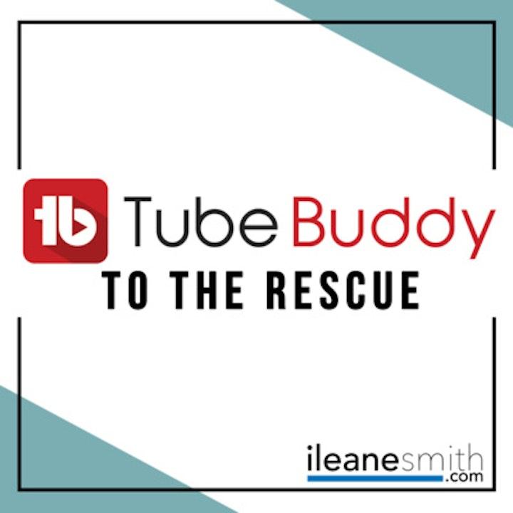 TubeBuddy to the Rescue #NaPodPoMo Day 17