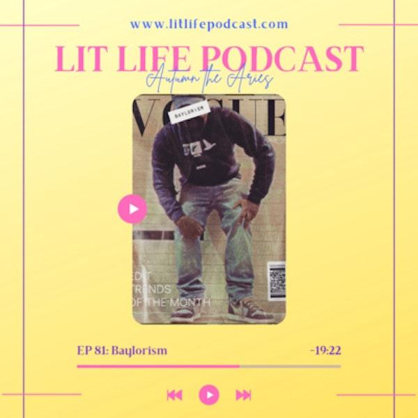 EP 81: Baylorism Image