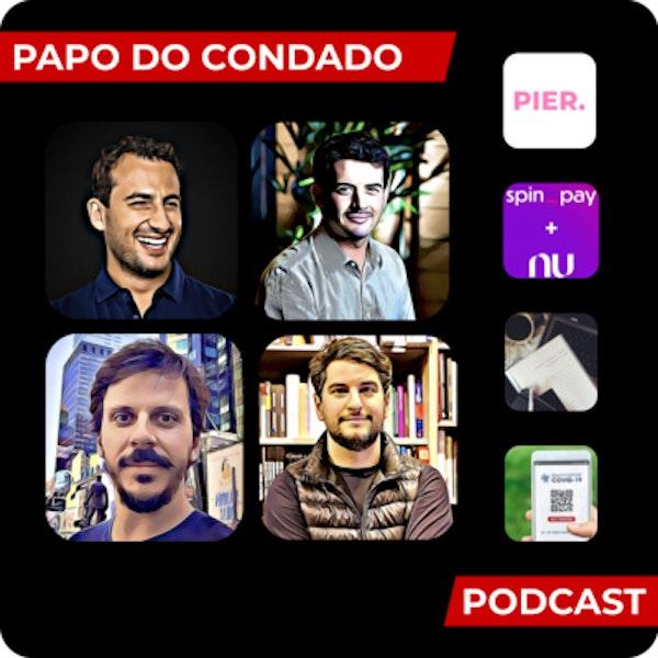 """Papo do Condado #09 - Rounds da semana, Expansão do portfólio da Nubank, O papel do jornalismo sério, """"Passaporte da vacina"""" e mais"""