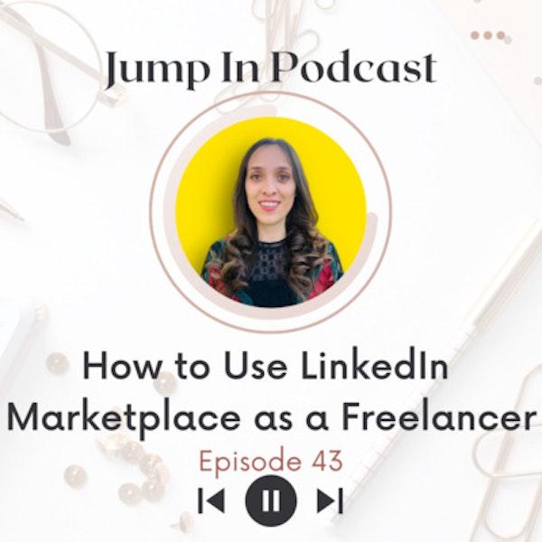 How to Use LinkedIn Marketplace as a Freelancer? Image