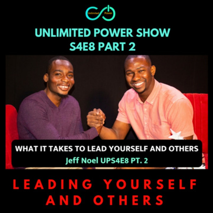 UP #48 | What it Takes to Lead others and Yourself With Jeff Noel | UPS4E8