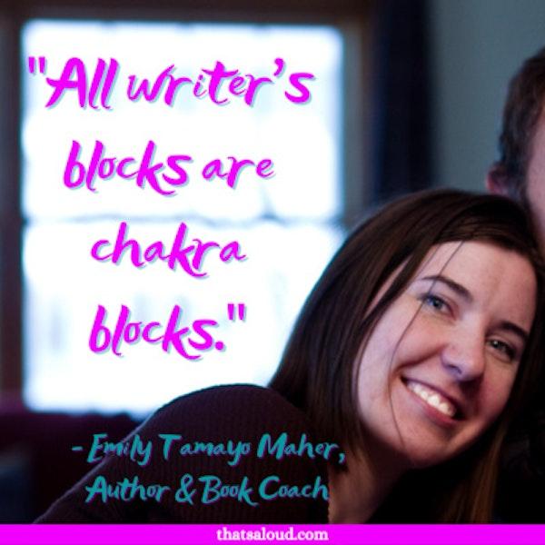 Unblock Your Chakras w/ Emily Tamayo Maher
