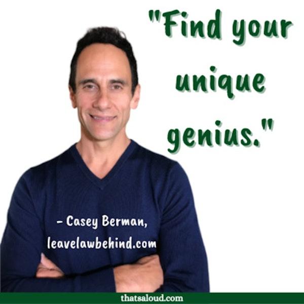 Find Your Unique Genius w/ Casey Berman