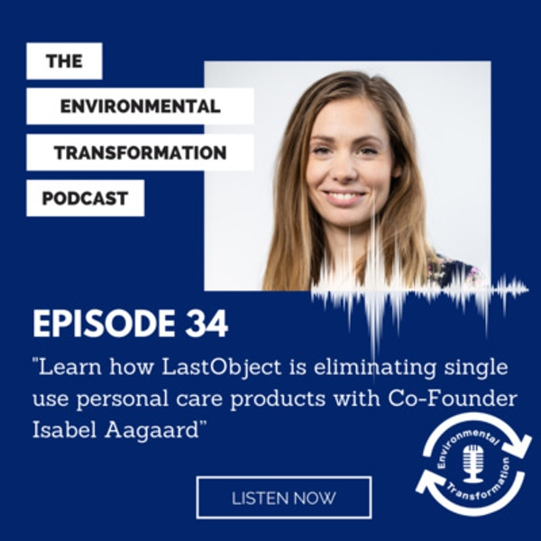 Learn how LastObject is eliminating single use personal care products with Co-Founder Isabel Aagaard. Image