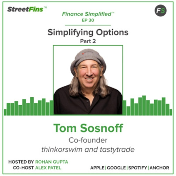 EP 30 — Simplifying Options Part 2 with Tom Sosnoff of tastytrade Image