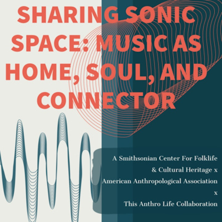 Sharing Sonic Space: Music as Home, Soul and Connector