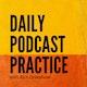 Daily Podcast Practice Album Art