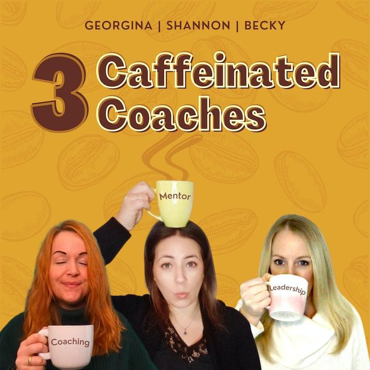3 Caffeinated Coaches