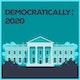 Democratically: 2020 Album Art