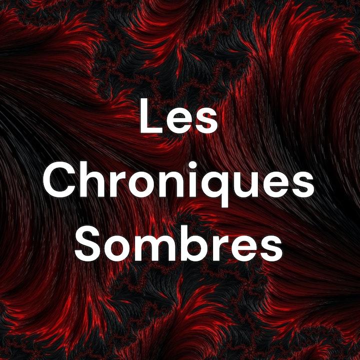 Les Chroniques Sombres