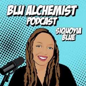 Blu Alchemist Podcast