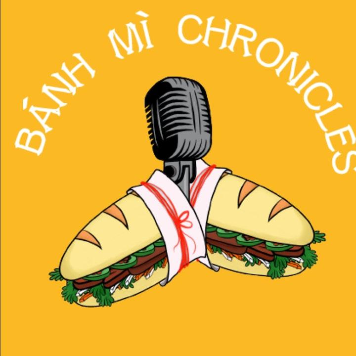 The Bánh Mì Chronicles