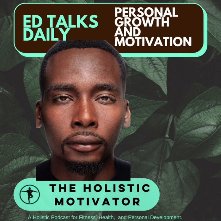 #101 Ed Talks Improving yourself and evolving as a being