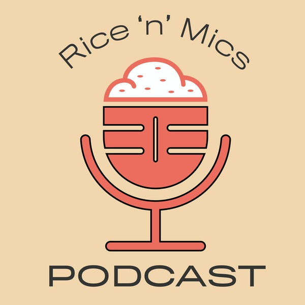 00 - Welcome to the Rice n Mics Podcast Image