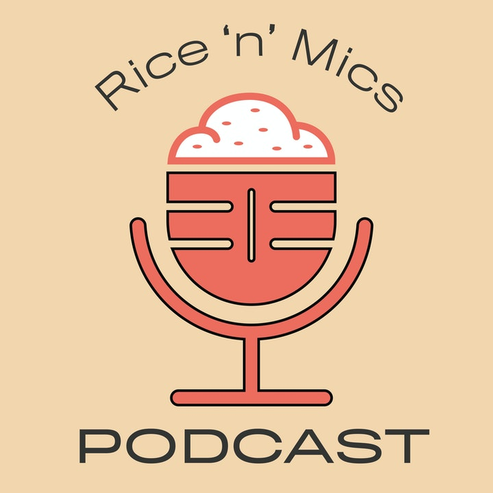 00 - Welcome to the Rice n Mics Podcast