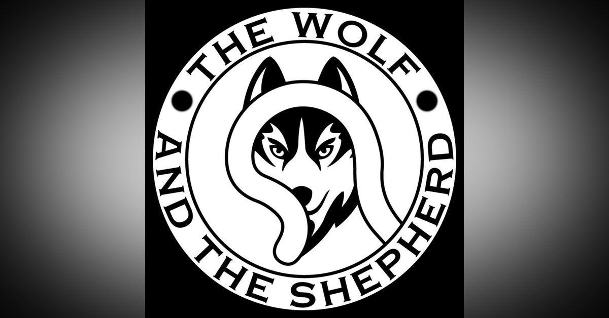 The Wolf AND The Shepherd PODCAST Newsletter Signup