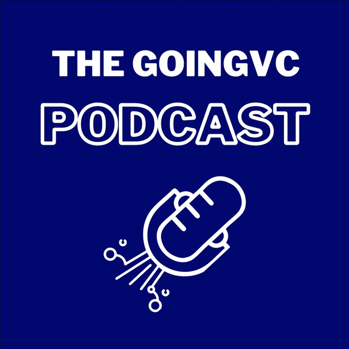 Episode 10 - Founding GoingVC & More with John Gannon